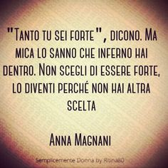 Motivational Quotes For Life, Life Quotes, Anna Magnani, Tumblr Love, Stop Thinking, Music Is Life, Tattoo Quotes, Encouragement, Wisdom