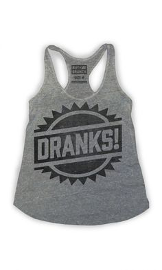 dranks tank