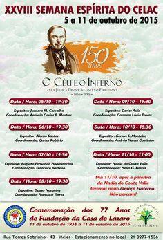 XXVIII Semana Espírita do CELAC - Méier - RJ - http://www.agendaespiritabrasil.com.br/2015/10/02/xxviii-semana-espirita-do-celac-meier-rj/