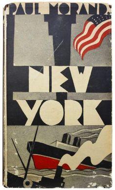 """«Paul Morand book cover for """"New York"""" (1930)».        #book #covers #jackets #portadas #libros"""