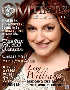 """World renowned psychic medium, Lisa Williams"" ~ OM Times"