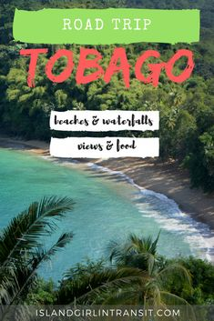 Tobago Road Trip: 6 Can't-Miss North Coast Stops - Island Girl In-Transit