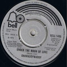 """7"""" 45RPM Under The Moon Of Love/Lookin' Back by Showaddywaddy from Bell Records (BELL 1495)"""