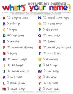 What's your name? workout for beginners. Get moving in a fun and creative way with this fitness routine you can do at home. Every workout is different! Follow it based upon your own name, a friend's name, or your favorite celebrity's name. Change it up every time. Whose name will you work out to today?