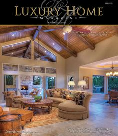 Luxury Home Magazine San Antonio Issue 2.2 by LuxuryHomeMag, via Flickr