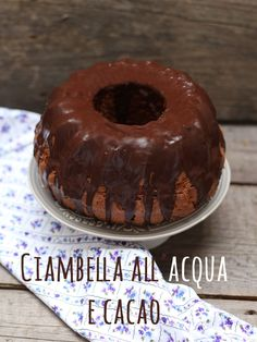 Bundt cake all'acqua e cacao