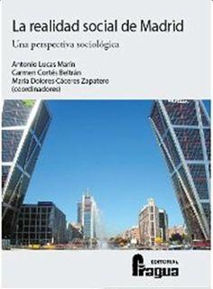 Los contenidos de este libro son una aportación que pretende contribuir al conocimiento de la realidad actual de la sociedad madrileña. En este sentido, es un texto sobre la estructura social de Madrid que aborda, a partir de once temas o capítulos enmarcados en tres partes, aspectos poblacionales, diferentes instituciones sociales, y varios problemas y perspectivas de futuro...  http://rabel.jcyl.es/cgi-bin/abnetopac?SUBC=BPSO&ACC=DOSEARCH&xsqf99=1728857+
