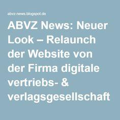 ABVZ News: Neuer Look – Relaunch der Website von der Firma digitale vertriebs- & verlagsgesellschaft mbH ist abgeschlossen
