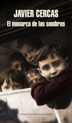 """Cuéntame una historia: """"El monarca de las sombras"""" Javier Cercas"""