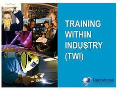 Training Within Industry (TWI) Programs