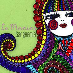 La Monine  -  2011  -  Sangremía