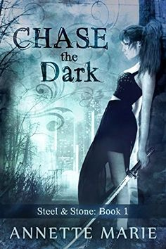 Chase the Dark (Steel & Stone Book 1) by Annette Marie http://www.amazon.co.uk/dp/B00OGSQ9ES/ref=cm_sw_r_pi_dp_X6XDwb0YH9MJ2
