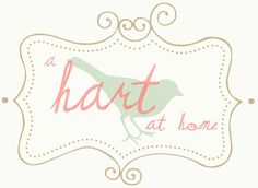 a hart at home- READ IT!