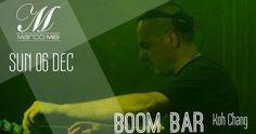 Next up , Boom Bar , Klong Prao • Thailand