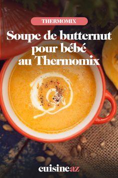 Vous avez envie de préparer vos repas pour votre bébé ? Essayez en commençant par cette recette de soupe de butternut au Thermomix. #recette#cuisine#robotculinaire#thermomix #bebe#soupe #courge #butternut