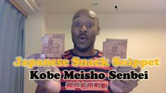 Another snack from the Kansai Region of Japan. These are Kobe Meisho Senbei.  How are they...well...umm...check out the video.