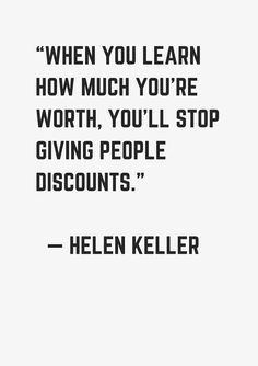 25 Female Entrepreneur Quotes - Starting Your OWN Thing - museuly Mindful Happiness Now Quotes, Daily Quotes, Quotes To Live By, Care Quotes, Daily Positive Quotes, Im Happy Quotes, Know Your Worth Quotes, Knowing Your Worth, Helen Keller