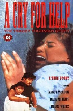 A Cry for Help, The Tracey Thurman Story Dale Midkiff and Nancy McKeon Sad Movies, Movies To Watch, Movie List, Movie Tv, Dale Midkiff, Nancy Mckeon, True Crime Books, Lifetime Movies, Cry For Help