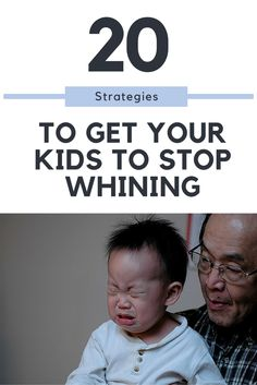 Some pretty awesome strategies shared by parents to get their kids to stop whining! #1 and #4 are our favorites!