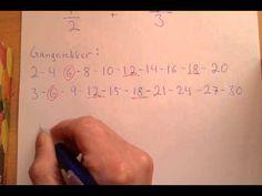 Brøkregning 2 - Å legge sammen to brøker med ulik nevner - YouTube