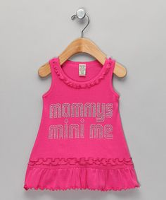 Take a look at this Hot Pink 'Mini Me' Dress - Infant, Toddler & Girls by Born 4 Couture on #zulily today! OK, gotta get this!!!!!