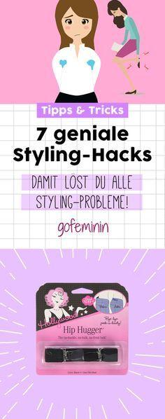 7 geniale Styling-Hacks: Damit löst du ALLE Mode-Probleme!