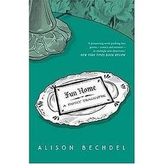 A graphic memoir by Alison Bechdel about her own coming out as a lesbian and her discovery, only weeks before his death, that her own father was gay.  (Mariner Books, 2007)