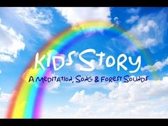 RAINBOW STORY TIME Meditation for Children's Sleep | Song & Nature Sounds for sleeping kids - YouTube