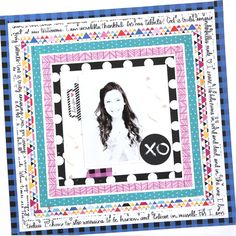 Bella Blvd Addison collection and IF Bright & Brave collection.XO layout by October Guest Designer Gina Lideros