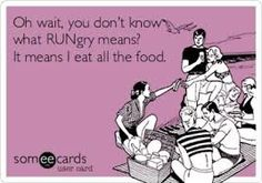 RUNgry!! Definitely me after runs