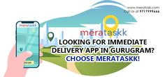 LOOKING FOR IMMEDIATE DELIVERY APP IN GURUGRAM? CHOOSE MERATASKK! | Meratask Parcel Delivery, Delivery App, Future Of India, First Love, Medicine, Things To Come, Marketing, Text Posts