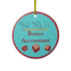 Bunco Accountant Ornament - Text can be changed.