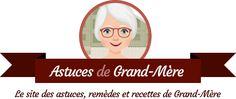 Astuces de Grand-Mère