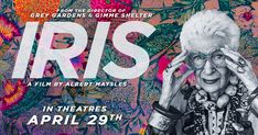 "The documentary ""Iris"", directed by the late Albert Maysles (who also directed Grey Gardens), is definitely a must-see for all fashion lovers, since it's a glimpse into the life of a witty style maven, with plenty of history and sound bites to share."