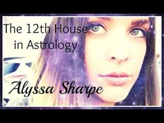 The 12th House in Your Horoscope: Your Undoing - YouTube