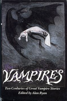 """""""Vampires: Two Centuries of Great Vampire Stories"""" edited by Alan Ryan. Cover illustration by Edward Gorey Best Book Covers, Beautiful Book Covers, Book Cover Art, Book Cover Design, Dracula, Edward Hopper, Vampires, Edward Gorey Books, Vampire Stories"""