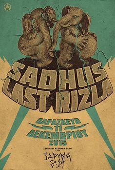 Gig poster for Sadhus the smoking community and Last Rizla by A.D.Visions, Greece