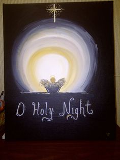 O Holy Night - a Christmas canvas Christmas Paintings On Canvas, Christmas Canvas, Christmas Nativity, Christmas Art, Winter Christmas, Christmas Ornaments, Santa Paintings, Vintage Christmas, Xmas