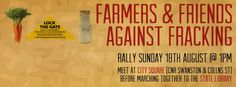 Farmers and concerned citizens take to the big city to protest against fracking - in melbourne, Australia, on 18 August 2013