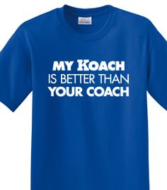My Koach Is Better Than Your Coach. Others may argue, but really, Duke fans know their guy is tops! #coachk #Oppermacher
