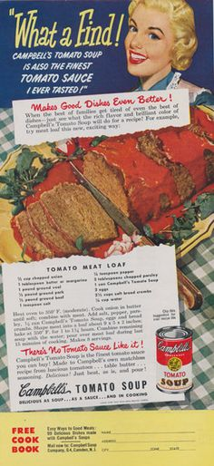 1950 Campbell's Tomato Soup Ad Meat Loaf Recipe by AdVintageCom