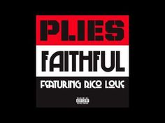 Plies - Faithful [Purple Heart Album]