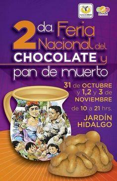 2da. feria nacional del chocolate y pan de muerto / 31 Oct, 1, 2 y 3 Nov 2013