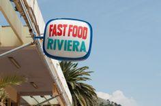 Fast Food Riviera.