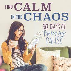 The 30 Days of Pressing Pause Challenge for Moms — the Better Mom