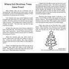 3 separate files related to the history of the Christmas tree and the use of evergreens in winter festivals. Great for integrating social studies and literacy. Priced.