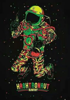 stoner astronauts | astronaut space stars weed hash bong smoke cool funny art stoner ...