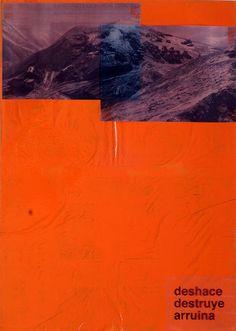 Miquel Mont, 'Deshace, destruye, arruina,' 2016