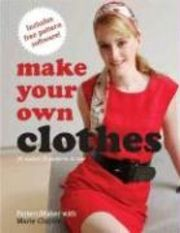 Make Your Own Clothes: 20 Custom Fit Patterns to Sew - Marie Clayton - Bok (9780312376642) | Bokus bokhandel