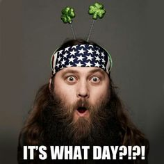 Lol Willie, let me guess. Willie Robertson, Robertson Family, Duck Dynasty Family, Duck Calls, Duck Commander, St Patrick's Day Crafts, Long Beards, Duck Hunting, Love The Lord